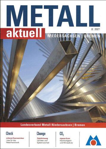 """Bekannt aus dem Fachmagazin """"METALL aktuell Niedersachsen / Bremen"""""""